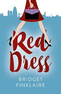 Red Dress a Novel by Bridget Finklaire